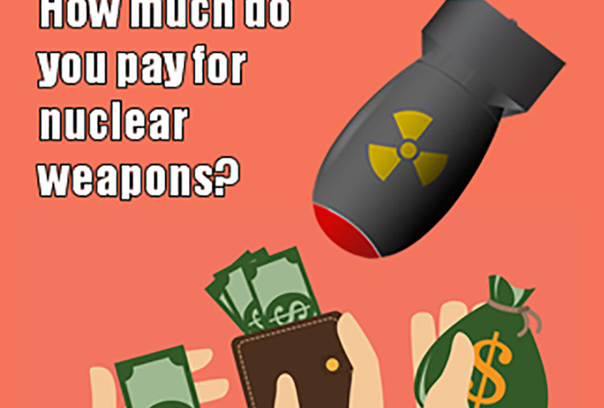 How much do you pay for nuclear weapons?